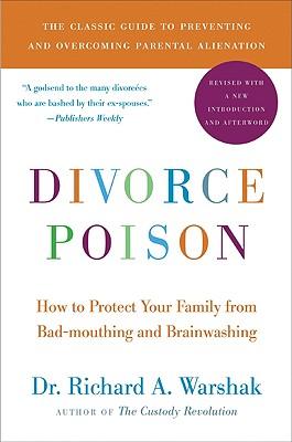 Divorce Poison By Warshak, Richard A., Dr.