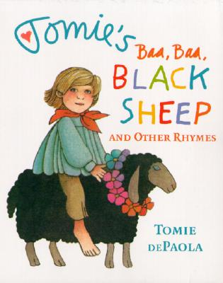 Tomie's Baa Baa Black Sheep and Other Rhymes By dePaola, Tomie