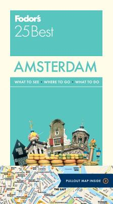 Fodor's 25 Best Amsterdam By Fodor's Travel Publications, Inc. (COR)